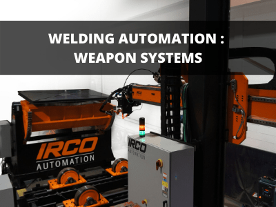 https://ircoautomation.com/app/uploads/2020/06/Welding-Automation-Weapon-systems.png