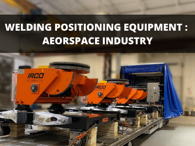 https://ircoautomation.com/app/uploads/2020/06/Welding-Positioning-Equipment-Aerospace-.png